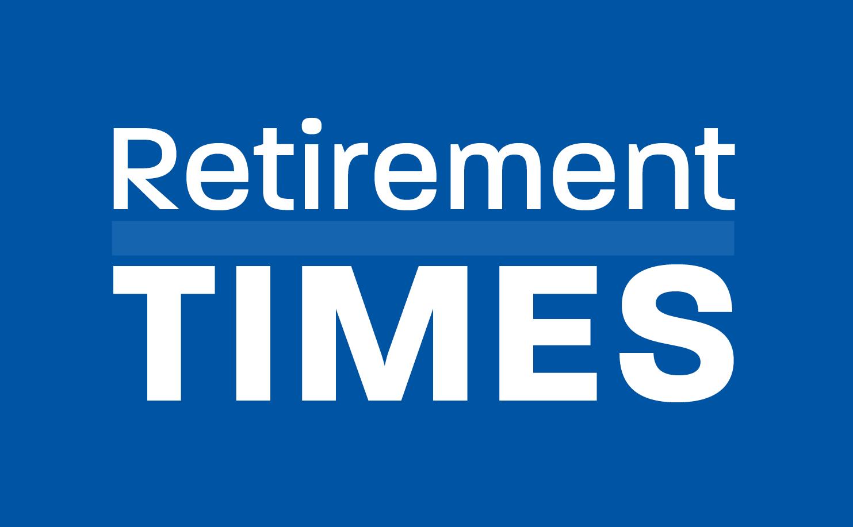Retirement Times October 2021 Newsletter